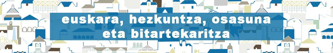 Euskara, Hezkuntza, Osasuna eta Bitartekaritza