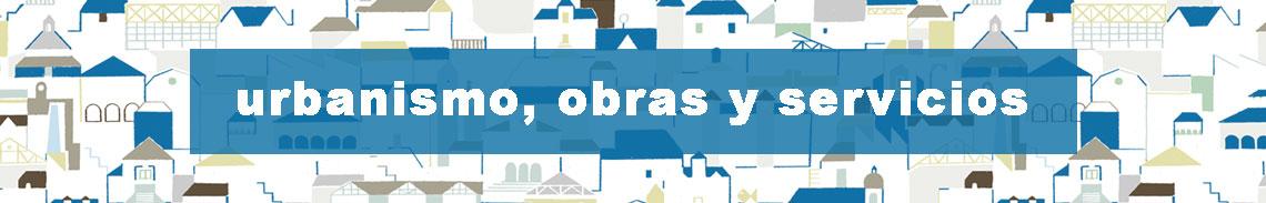 Urbanismo, Obras y Servicios